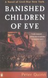 Banished Children of Eve, A Novel of Civil War New York