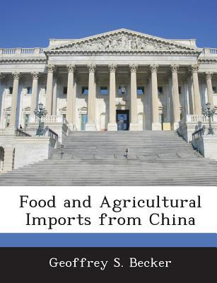 Food and Agricultural Imports from China