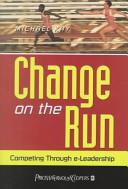 Change on the run