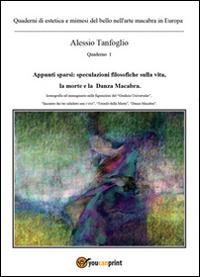 Quaderni di estetica e mimesi del bello nell'arte macabra in Europa. Appunti sparsi