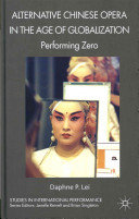 Alternative Chinese Opera in the Age of Globalization