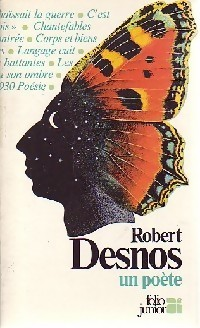 Robert Desnos, un poète