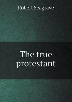 The True Protestant
