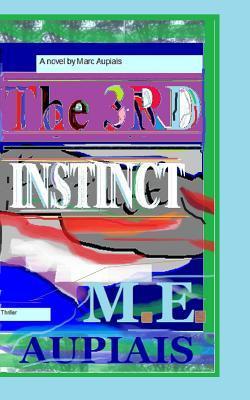 The Third Instinct