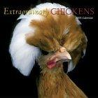 Extraordinary Chickens 2005 Wall Calendar