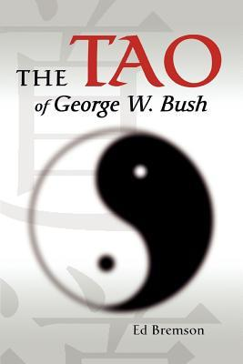 The Tao of George W....