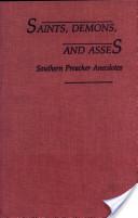 Saints, Demons, and Asses