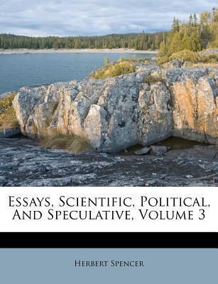 Essays, Scientific, Political, and Speculative, Volume 3