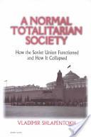 A normal totalitarian society