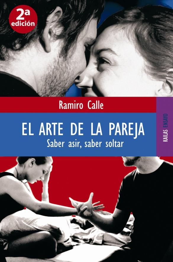 EL ARTE DE LA PAREJA. SABER ASIR, SABER SOLTAR