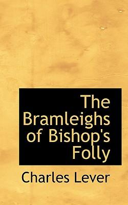 The Bramleighs of Bishop's Folly