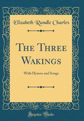 The Three Wakings