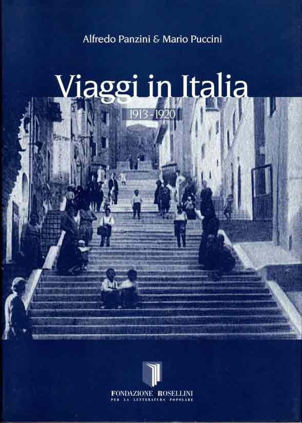 Viaggi in Italia, 1913-1920