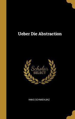 Ueber Die Abstraction