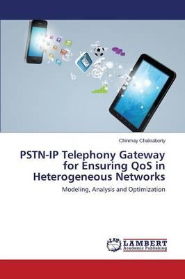 PSTN-IP Telephony Gateway for Ensuring QoS in Heterogeneous Networks