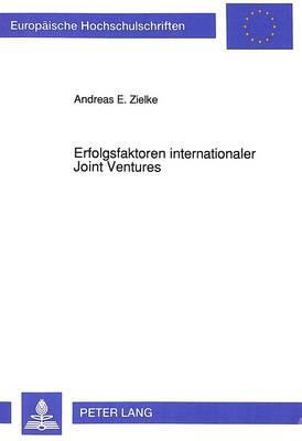 Erfolgsfaktoren internationaler Joint Ventures