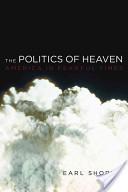 The Politics of Heaven