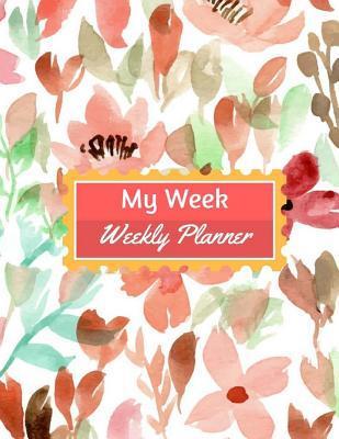 My Week Weekly Planner