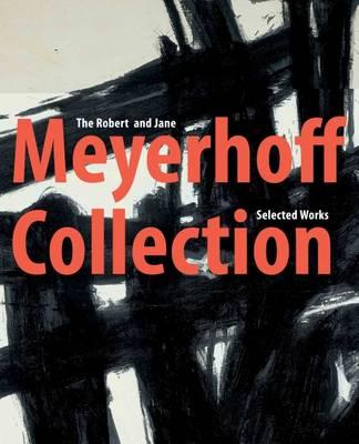 The Robert and Jane Meyerhoff Collection