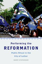 Performing the Reformation
