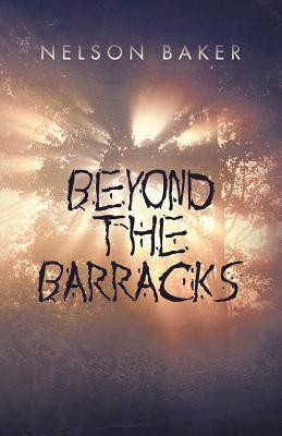Beyond the Barracks