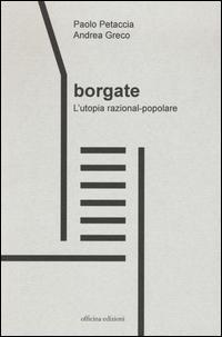 Borgate. L'utopia razional-popolare