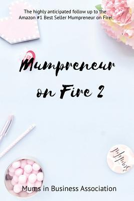 Mumpreneur on Fire 2