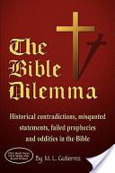 The Bible Dilemma