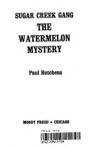 The Watermelon Mystery