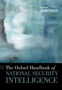 e-Study Guide for: The Oxford Handbook of National Security Intelligence by Loch K. Johnson (Editor), ISBN 9780195375886