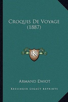 Croquis de Voyage (1887)