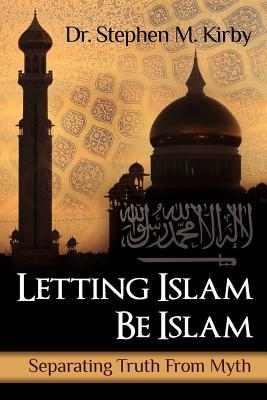 Letting Islam Be Islam