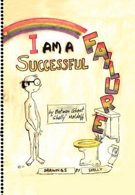 I Am a Successful Failure