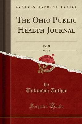 The Ohio Public Health Journal, Vol. 10