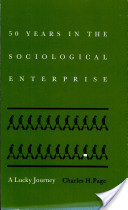 Fifty Years in the Sociological Enterprise