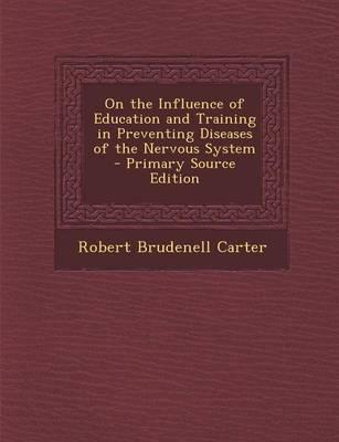 On the Influence of Education and Training in Preventing Diseases of the Nervous System