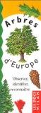 ARBRES D'EUROPE OBSERVER IDENTIFIER RECONNAITRE