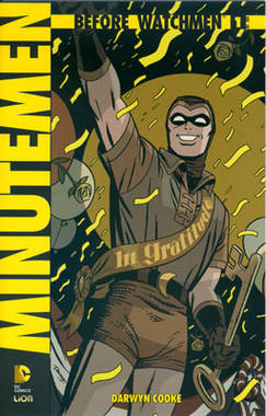 Before Watchmen: Minutemen n. 1