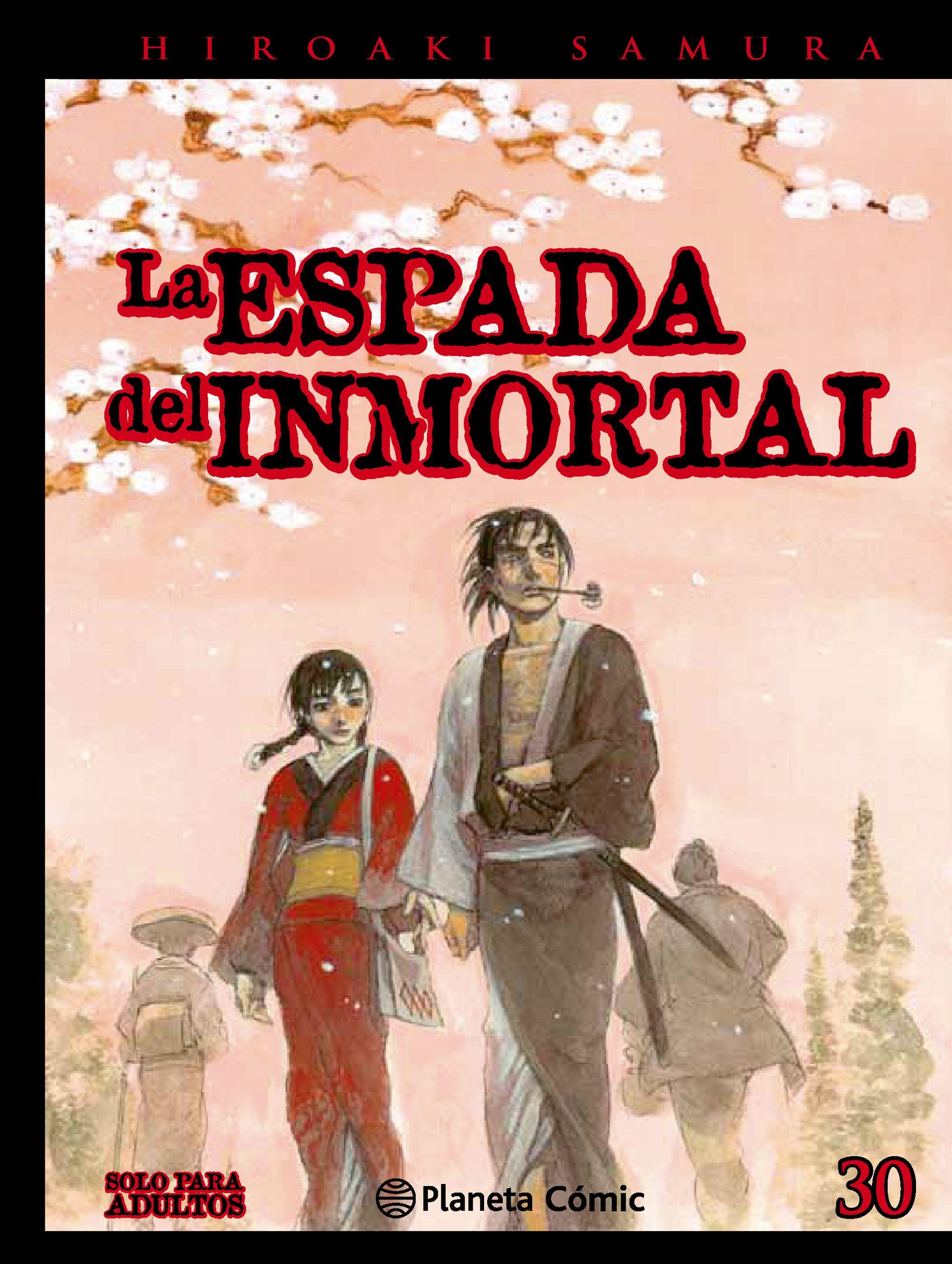 La espada del inmortal #30 (de 30)