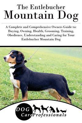 The Entlebucher Mountain Dog