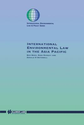 International Environmental Law in the Asia Pacific