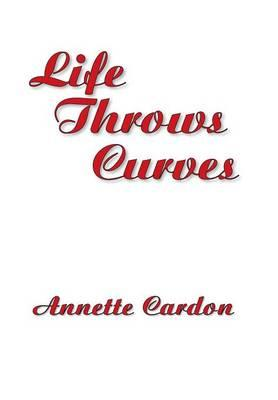 Life Throws Curves