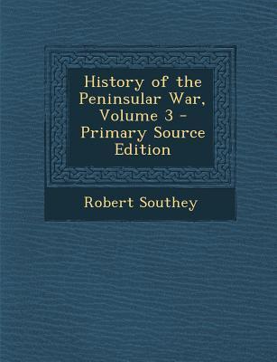 History of the Peninsular War, Volume 3