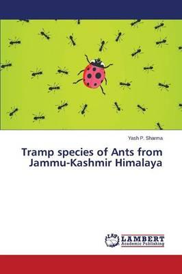 Tramp species of Ants from Jammu-Kashmir Himalaya