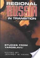 Regional Russia in Transition