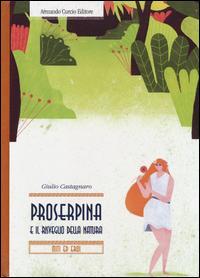 Proserpina e il risveglio della natura