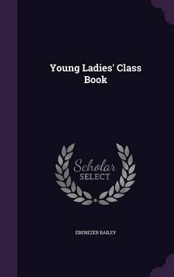 Young Ladies' Class ...