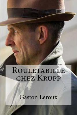 Rouletabille Chez Kr...