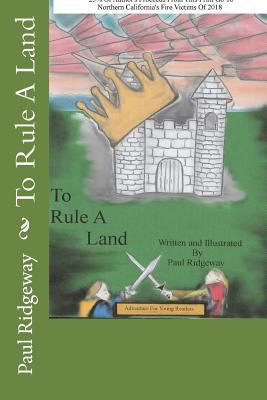 To Rule A Land