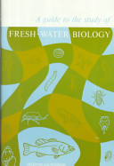 Guide to the Study of Freshwater Biology
